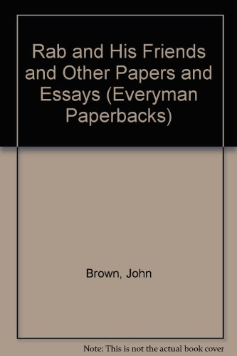 Rab and His Friends and Other Papers: Brown, John