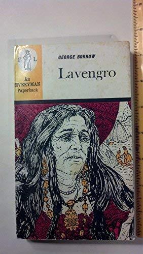 Lavengro: the Scholar, the Gypsy, the Priest: Borrow, George