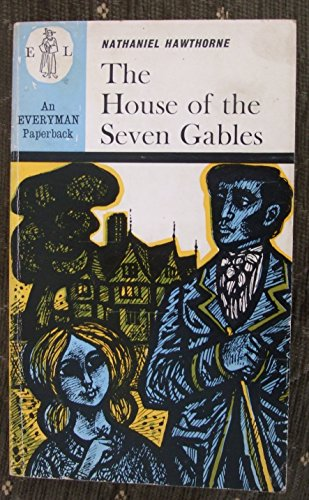 9780460011761: The House of the Seven Gables (Everyman Paperbacks)
