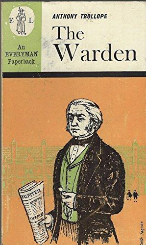 9780460011822: The Warden (Everyman Paperbacks)