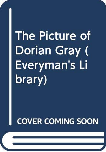 9780460011983: The Picture of Dorian Gray (Everyman's Library)
