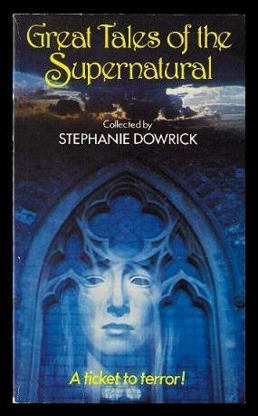 9780460012669: Great Tales of the Supernatural (Everyman Paperbacks)