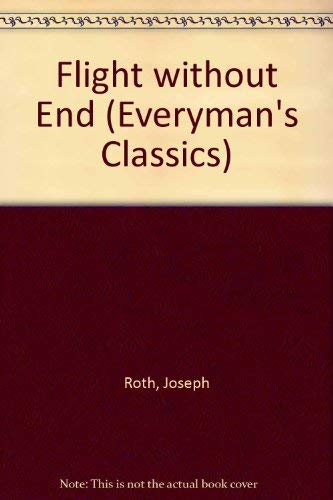9780460013598: Flight Without End (Everyman's Classics)