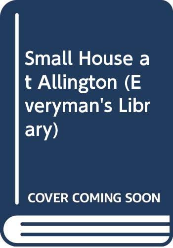 Small House at Allington (Everyman Paperbacks): Trollope, Anthony