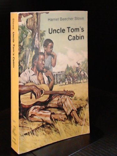 9780460013710: Uncle Tom's Cabin: Or, Life Among the Lowly (Everyman Paperbacks)
