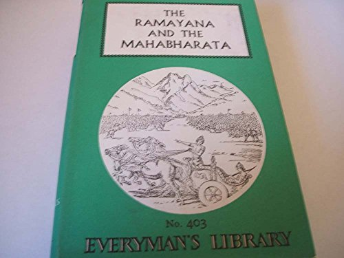 The Ramayana & The Mahabharata (Everyman's Library): Dutt, Romesh C.,