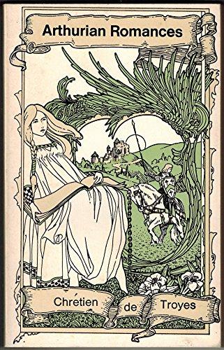 Arthurian Romances: Chrà tien de