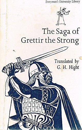 9780460016995: Saga of Grettir the Strong (Everyman's University Paperbacks)