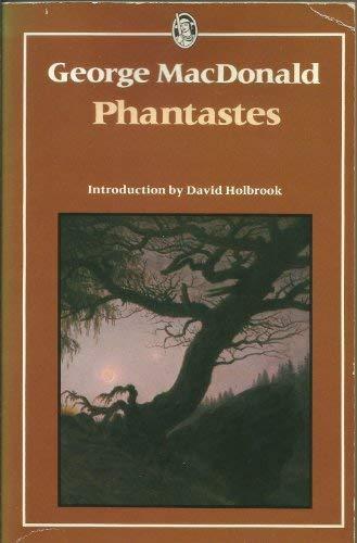 9780460017329: Phantastes (Everyman Paperbacks)