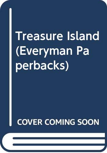 9780460017633: Treasure Island (Everyman Paperbacks)