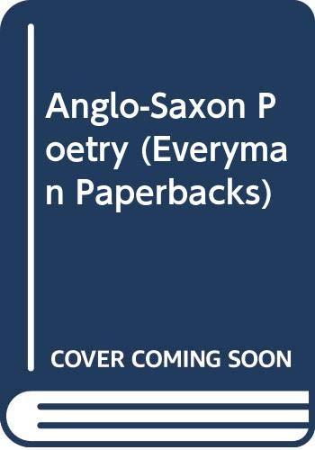 9780460017947: Anglo-Saxon Poetry (Everyman Paperbacks)