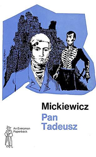 Pan Tadeusz, or the Last Foray in: Mickiewicz, Adam
