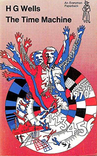 9780460019156: The Time Machine (Everyman Paperbacks)