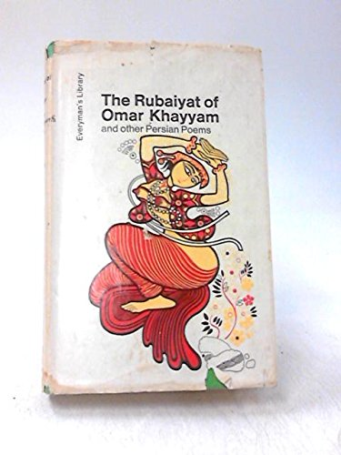 The Rubaiyat of Omar Khayyam and Other Persian Poems