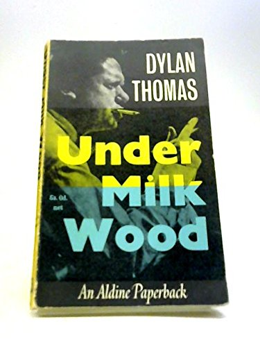9780460020053: Under Milk Wood: A Play for Voices (Aldine Paperbacks)