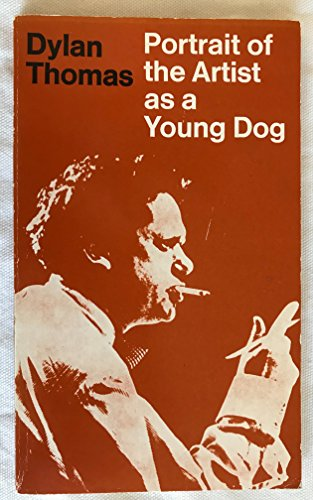 9780460020343: Portrait of the Artist as a Young Dog (Aldine Paperbacks)
