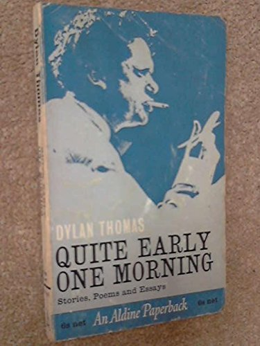 9780460020657: Quite Early One Morning (Aldine Paperbacks)