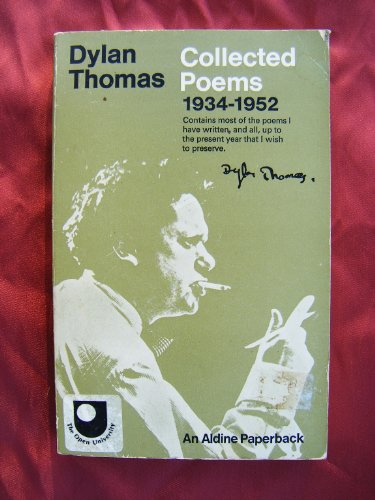 Collected Poems, 1934-53 (Aldine Paperbacks) (9780460020879) by Dylan Thomas