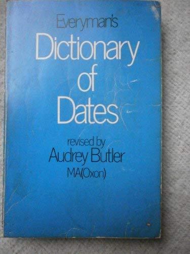 9780460020916: Everyman's Dictionary of Dates (Aldine Paperbacks)