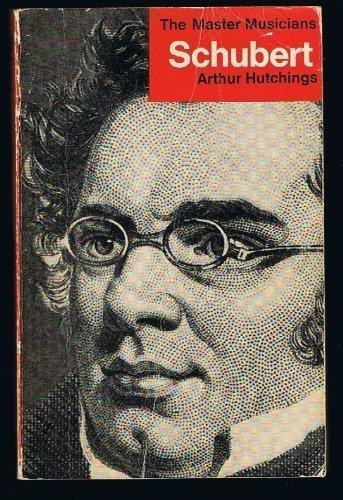 Schubert (Master Musician): Hutchings, Arthur