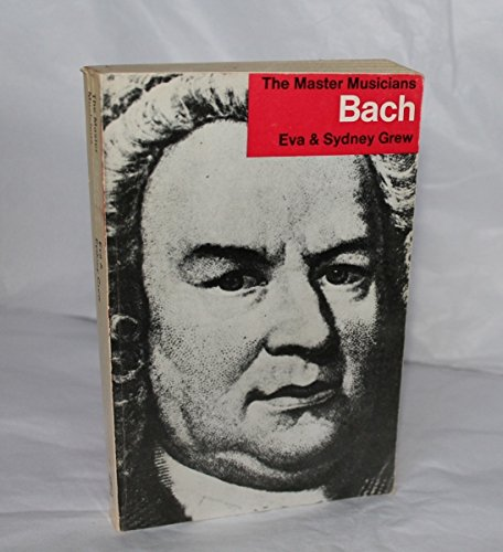 9780460021135: Bach (Master Musician)