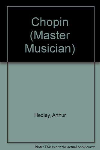 Chopin (Master Musician): Hedley, Arthur