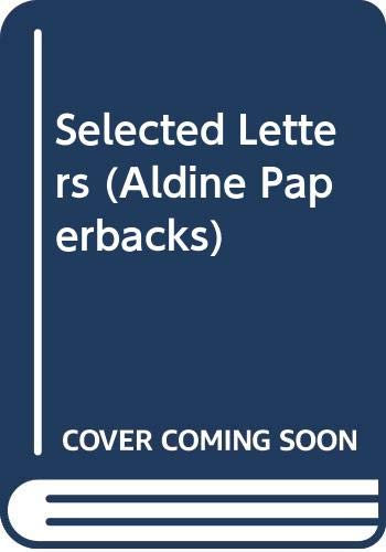 Selected Letters (Aldine Paperbacks) (9780460021159) by Dylan Thomas
