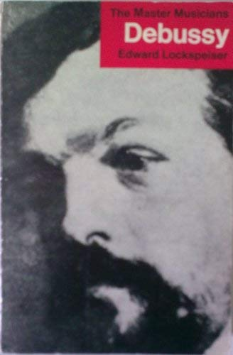 9780460021272: Debussy (Master Musician)