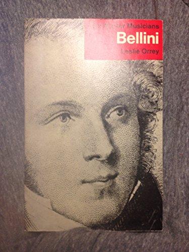 9780460021371: Bellini (Master Musician)