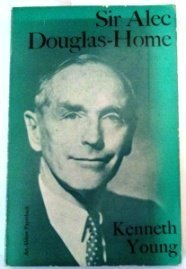 Sir Alec Douglas-Home (Aldine Paperbacks)