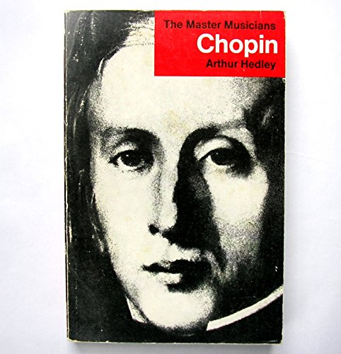 Chopin by Arthur Hedley 1974 Paperback Illustrated