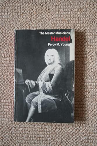 9780460021654: Handel (Master Musician)