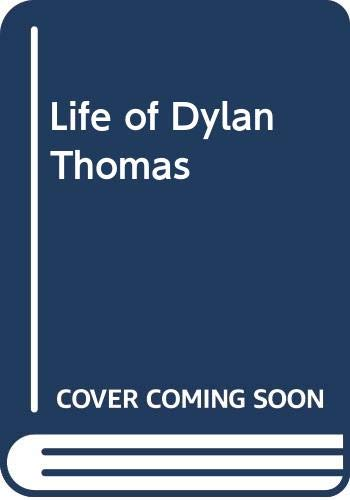 Life of Dylan Thomas: Fitzgibbon, Constantine