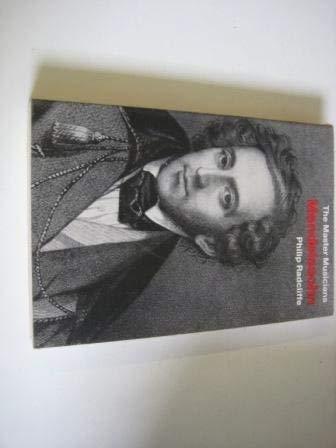 9780460021807: Mendelssohn (The Master Musicians)