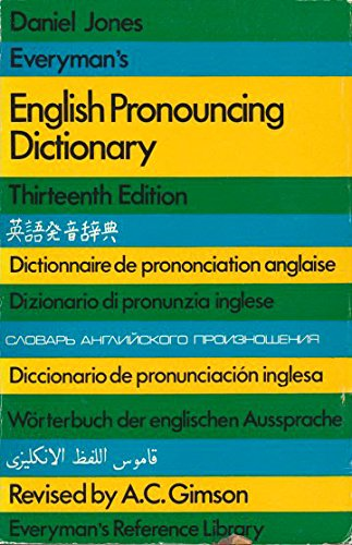 English Pronouncing Dictionary (Everyman's Reference Library): Gimson, A.C.