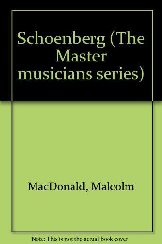 9780460021838: Schoenberg (The Master musicians series)