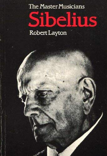 9780460021937: Sibelius (Master Musician)