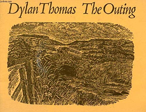 Dylan Thomas : The Outing: Thomas, Dylan