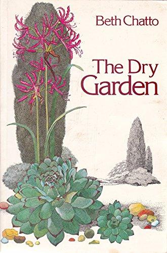 9780460022224: The Dry Garden