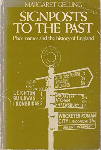 9780460022279: Signposts to the Past: Place Names and the History of England (Everyman Paperbacks)