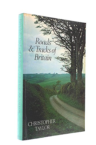 9780460022330: Roads and Tracks of Britain