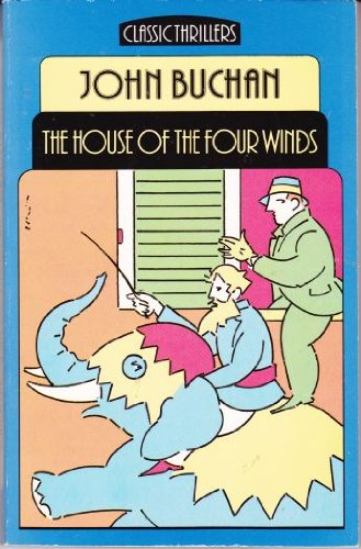 9780460022415: House of the Four Winds (Classic Thrillers)