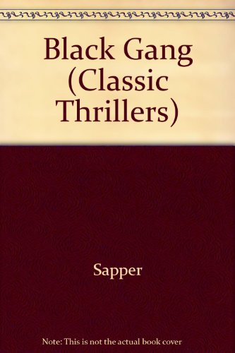 9780460022453: Black Gang (Classic Thrillers)