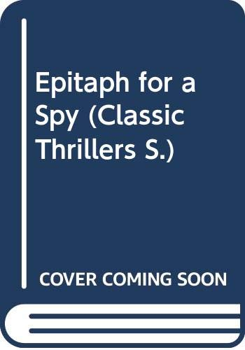 9780460022675: Epitaph for a Spy