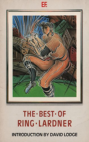9780460022705: The Best of Ring Lardner (Everyman Fiction)