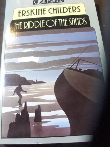9780460022712: The Riddle of the Sands (Classic Thrillers)