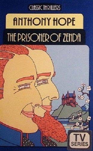 9780460022729: The Prisoner of Zenda (Classic Thrillers)