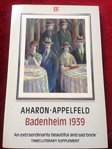 9780460022736: Badenheim, 1939 (Everyman Fiction)