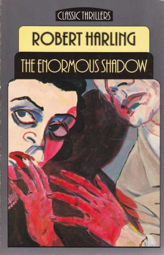 9780460023986: Enormous Shadow (Classic Thrillers)