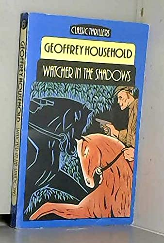 9780460024150: Watcher in the Shadows (Classic Thrillers)